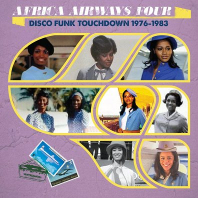 Africa Airways Four (Disco Funk Touchdown 1976-1983)