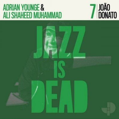 João Donato  Jazz Is Dead 7