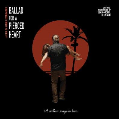 Ballad For A Pierced Heart Soundtrack