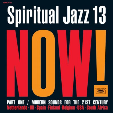 Spiritual Jazz Vol.13 NOW! Part 1