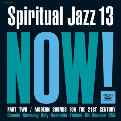 Spiritual Jazz Vol.13 NOW! Part 2